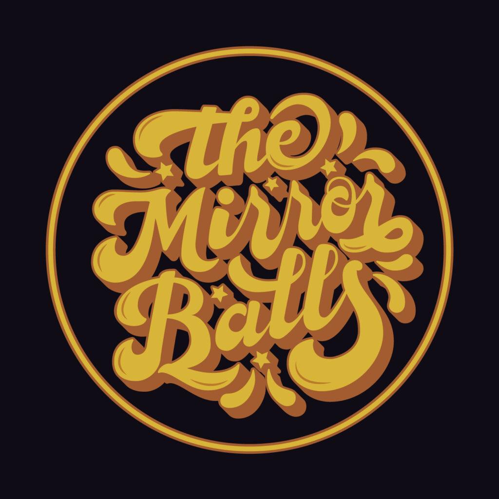 The Mirrorballs